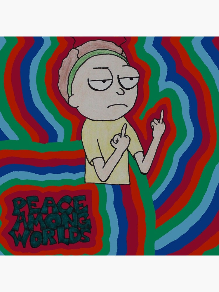 Morty Peace Among Worlds by jmossdesigns