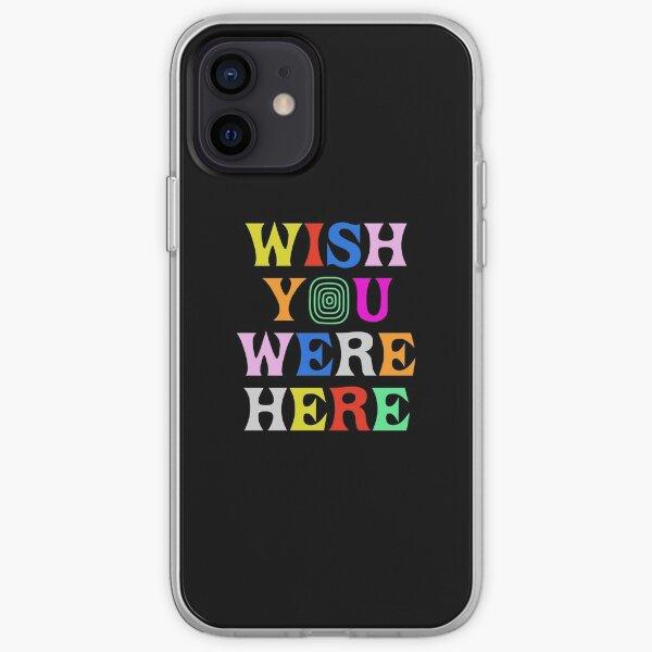 J'aimerais que tu sois ici Coque souple iPhone