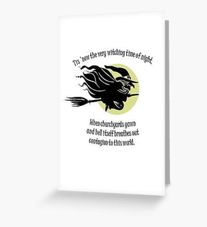 'Tis Now The Witching Time Of Night Greeting Card
