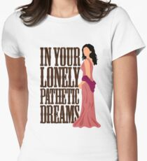 Inara: In Your Lonely Pathetic Dreams T-Shirt