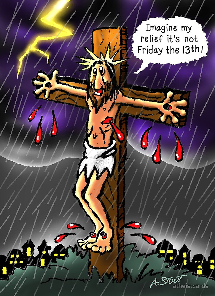 GOOD Friday? by atheistcards