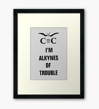 Alkynes of Trouble Framed Print