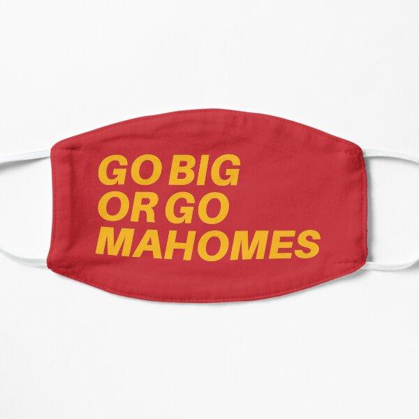 Go Big or Go MaHOMEs Mask