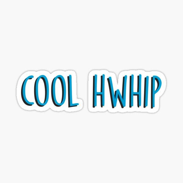 Cool Hwhip- Stewie Sticker