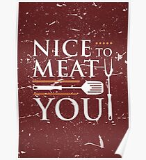 nice to meat you Poster