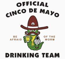 """Cinco de Mayo """"Official Cinco de Mayo Drinking Team"""""""