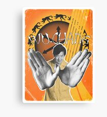 Wu-Chang Ain't nuttin to F•ck With Canvas Print
