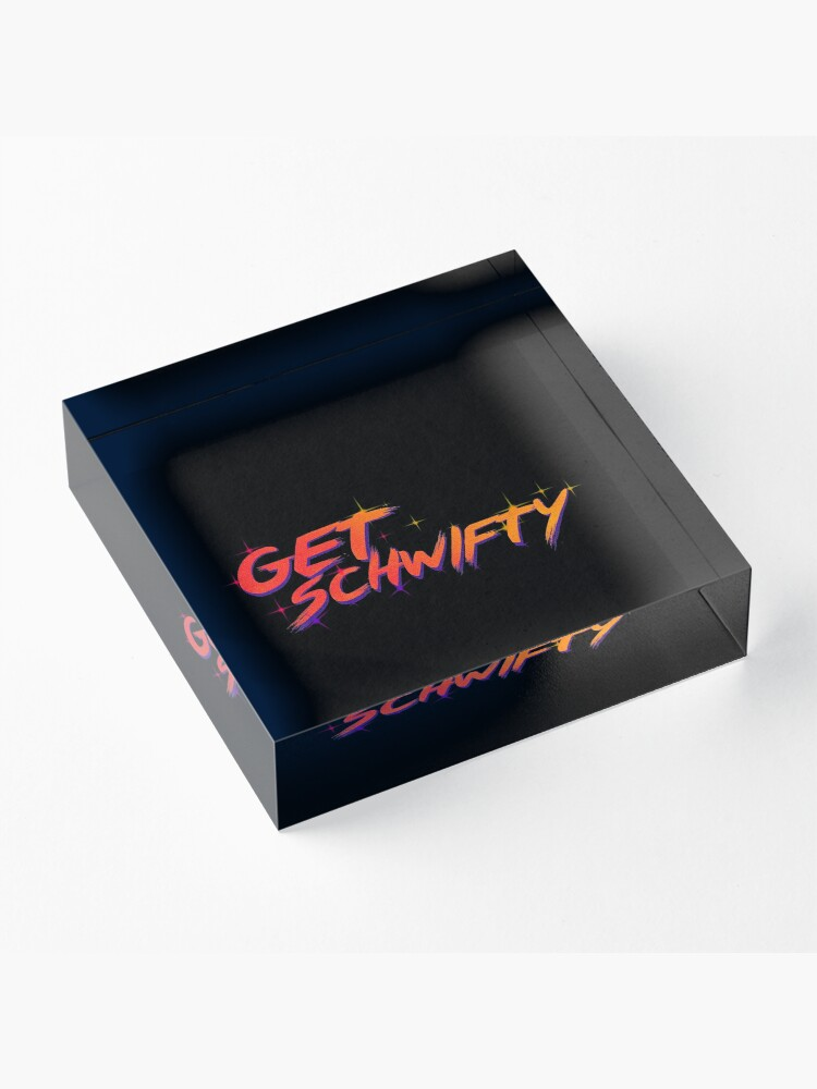 Alternate view of get schwifty rick and morty  Acrylic Block