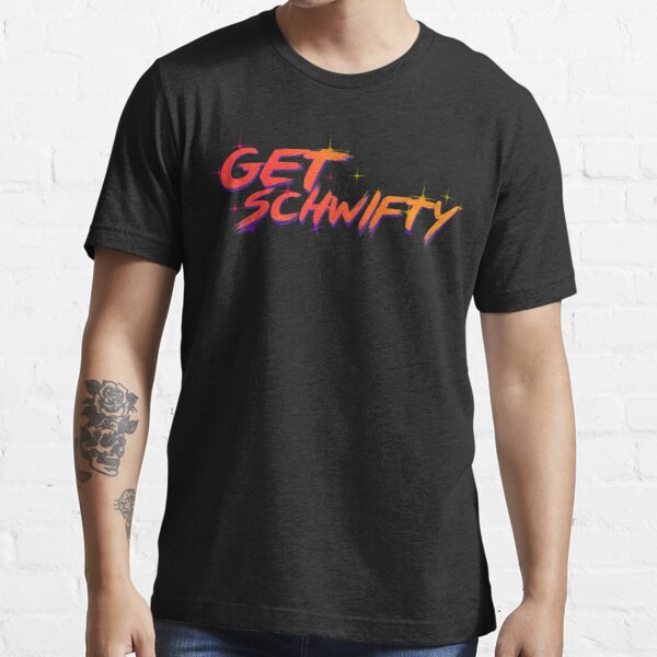 get schwifty rick and morty  Essential T-Shirt