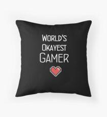 World's Okayest Gamer  Throw Pillow