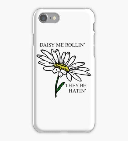 Daisy Me Rollin' iPhone Case/Skin