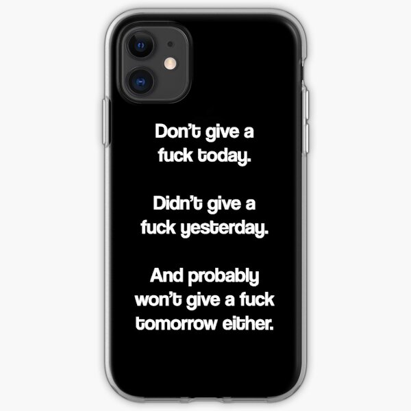 Just Don't Give A Fuck iPhone Soft Case