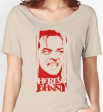 Here's Johnny Women's Relaxed Fit T-Shirt