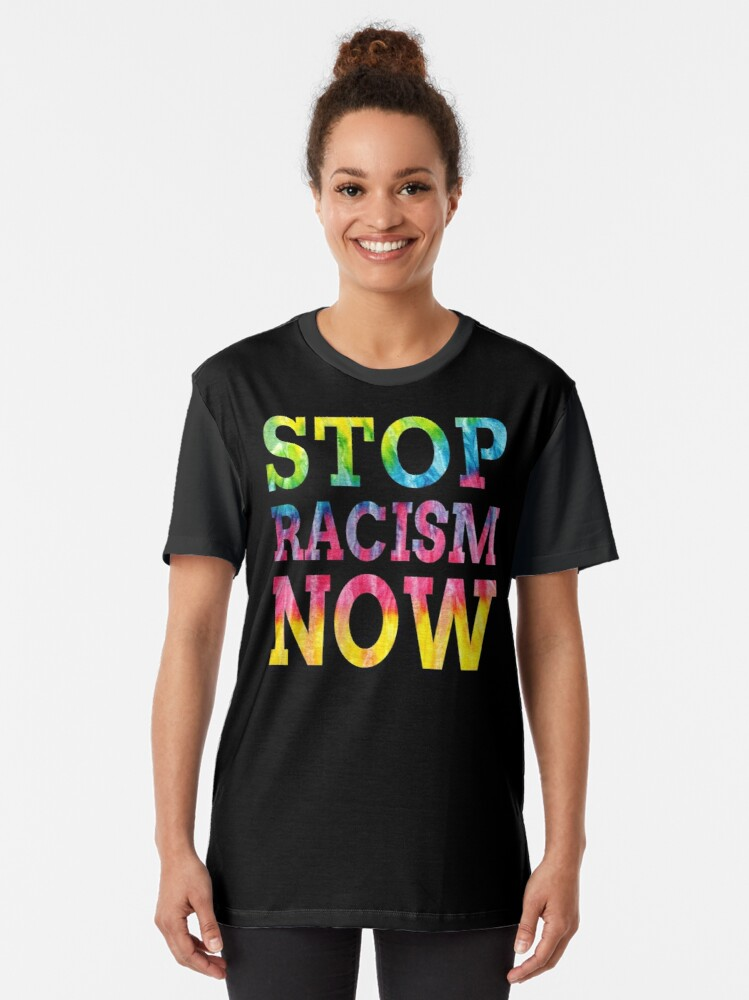 Alternate view of Stop Racism Now (United Colors) Graphic T-Shirt