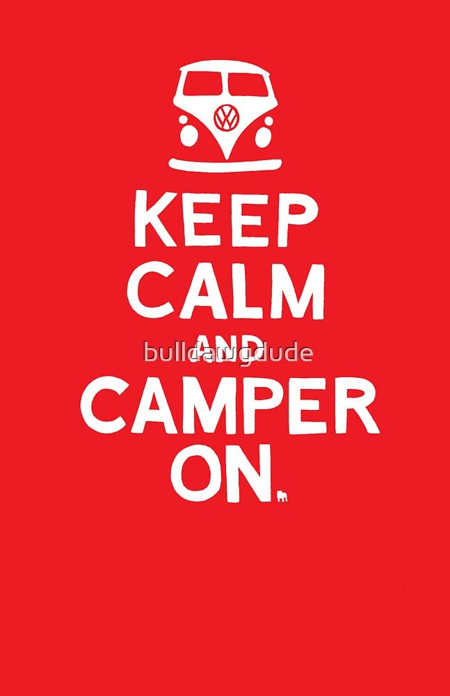 KEEP CALM by bulldawgdude