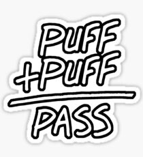 Puff + Puff = Pass Sticker