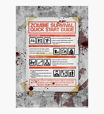 Zombie Survival - Quick Start Guide Photographic Print