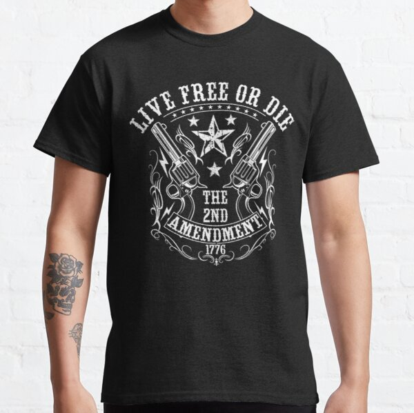 Live free or die Classic T-Shirt