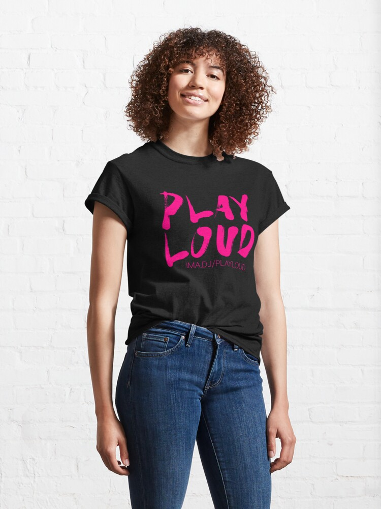 Alternate view of Play Loud Logo (pink) Classic T-Shirt