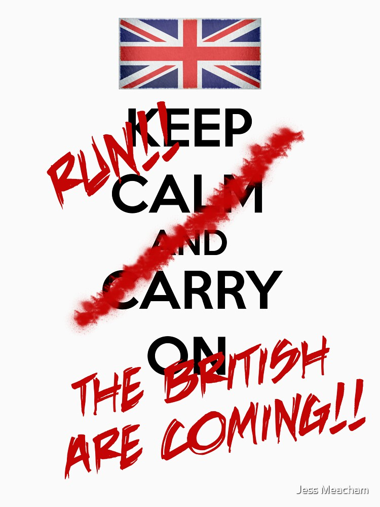 The British Are Coming! (black text) by GlockGirl40