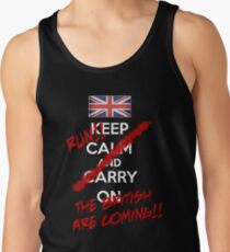 The British Are Coming! (white text) Tank Top