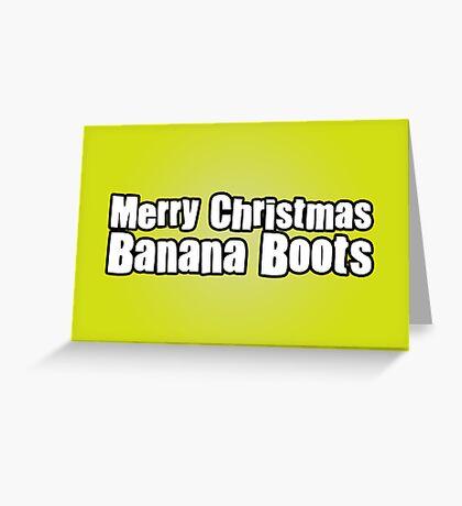 Banana Boots Greeting Card