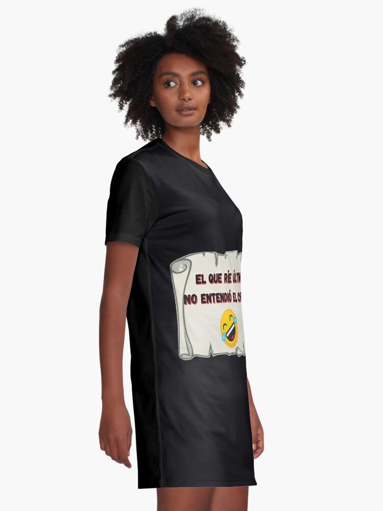 Vista alternativa de Vestido camiseta El que ríe el último no entendió el chiste