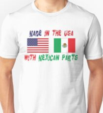 Made In America With Mexican Parts Unisex T-Shirt
