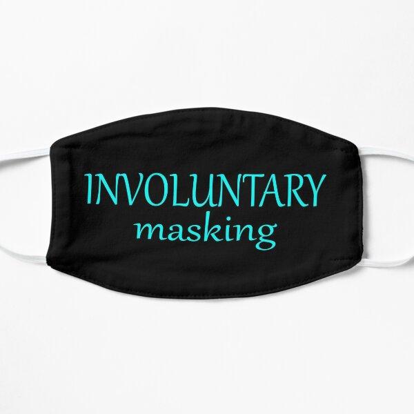 Involuntary masking (neon blue on black) Flat Mask