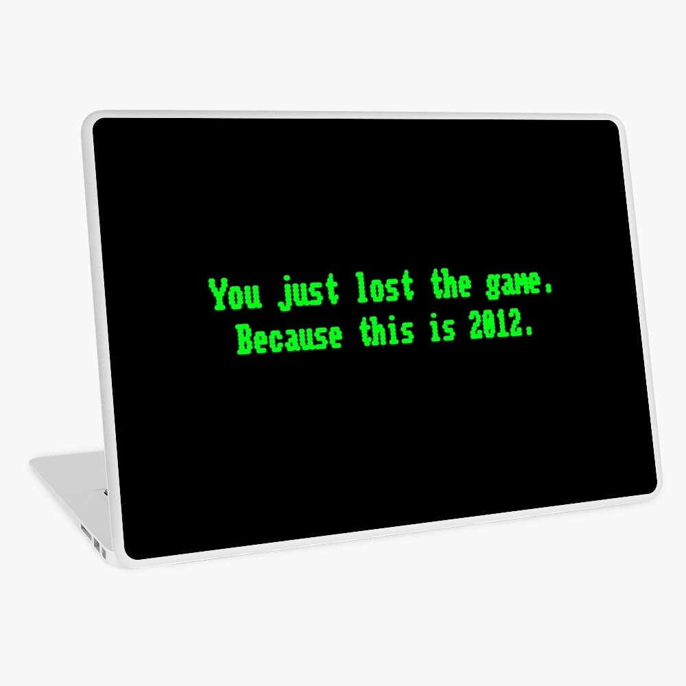 You Just Lost The Game - Meme Design Laptop Skin