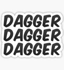 Dagger Dagger Dagger Stickers   Redbubble