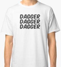 Dagger, dagger, dagger! - Critical Role  Classic T-Shirt