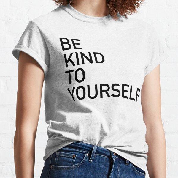 Be Kind To Yourself - Karamo Brown Classic T-Shirt
