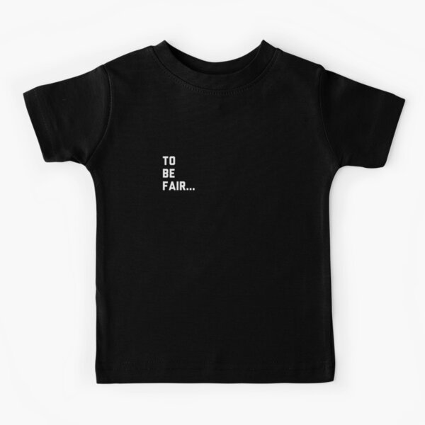 Pocket Style - Funny To be Fair Kids T-Shirt