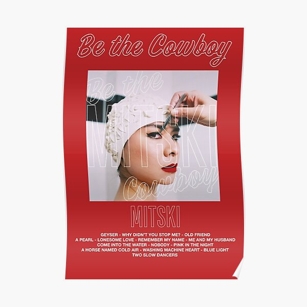 Mitski - Be The Cowboy Poster
