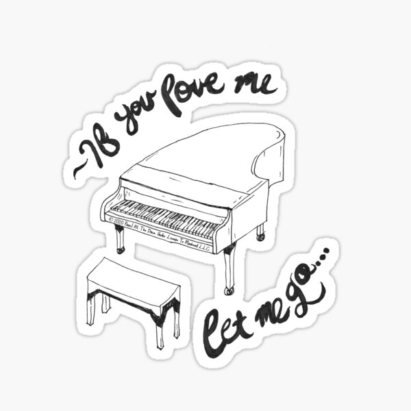 This is Gospel Piano If You Love Me Let Me Go Sticker