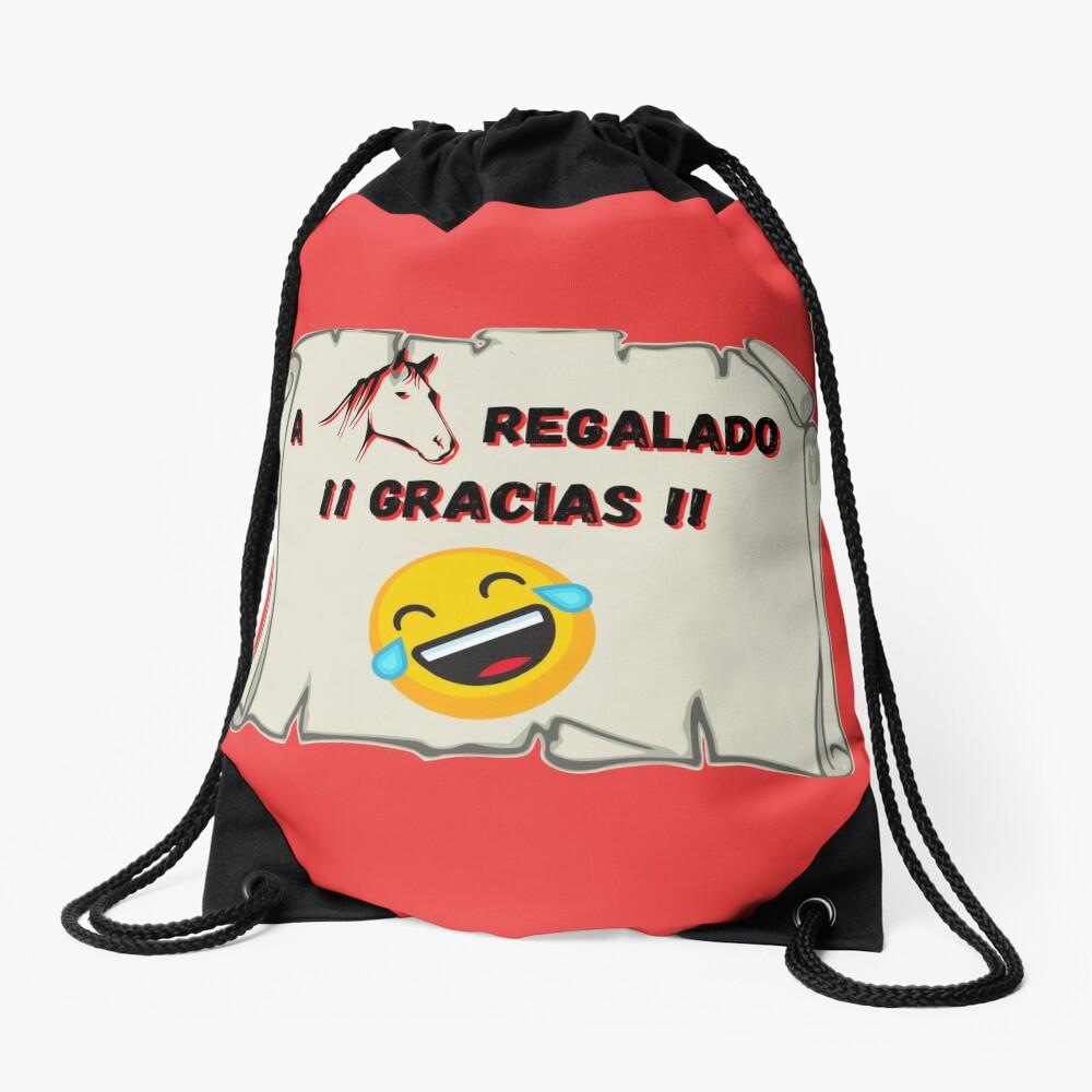 A caballo regalado Gracias Mochila saco