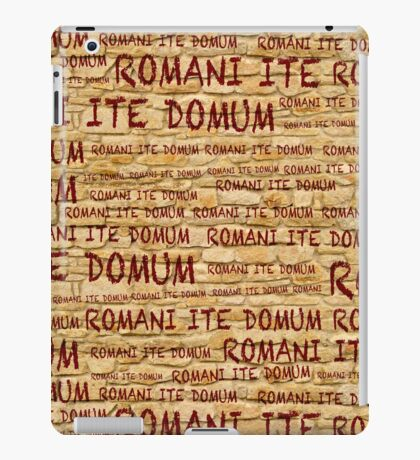 ROMANI ITE DOMUM #2 (iPhone version) iPad Case/Skin