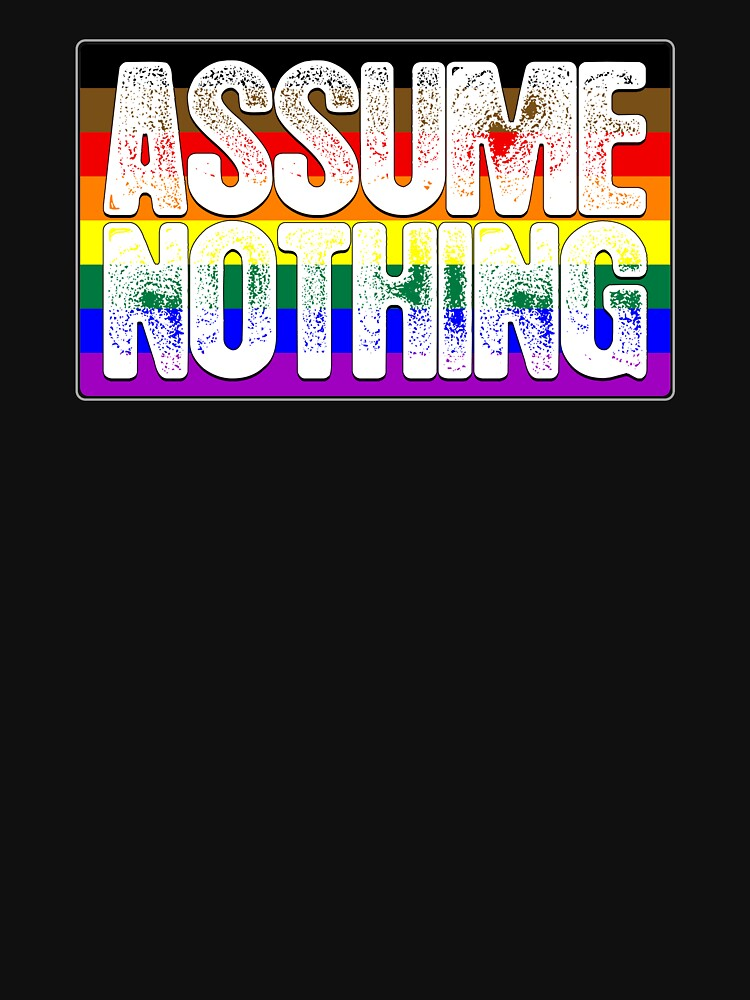 Assume Nothing Philly LGBTQ Gay Pride Flag by valador