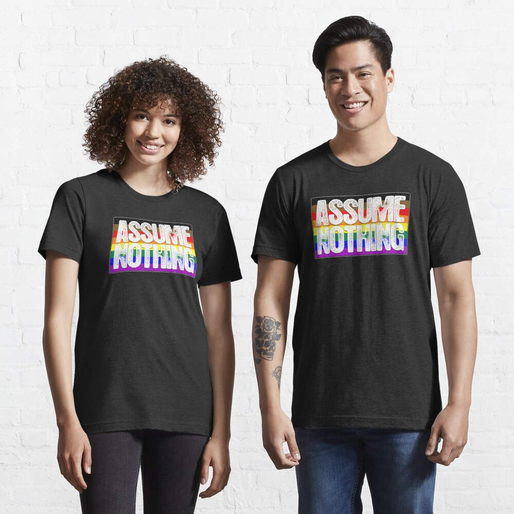 Assume Nothing Philly LGBTQ Gay Pride Flag Essential T-Shirt