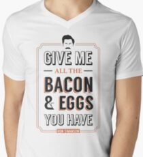Give Me All The Bacon & Eggs You Have | Ron Swanson Parks & Recreation Quote Leslie Knope Men's V-Neck T-Shirt