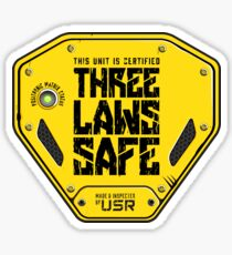 This Unit is THREE LAWS SAFE (Three Laws of Robotics) Sticker