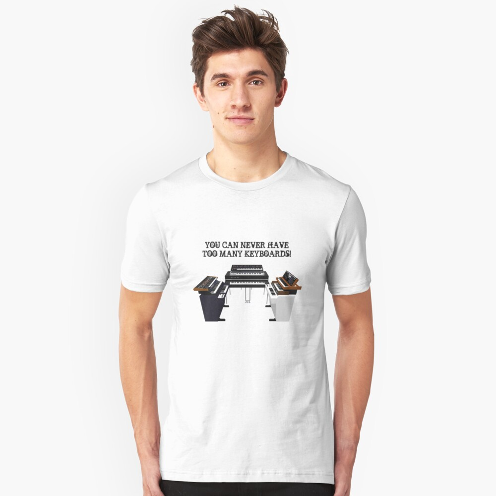 Too Many Keyboards! Unisex T-Shirt Front
