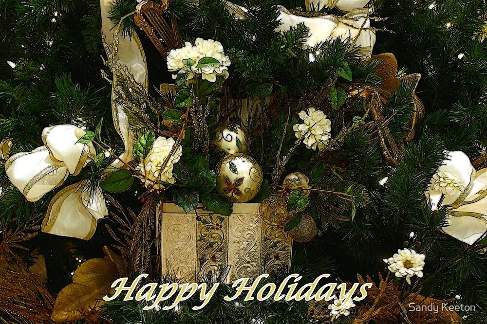 Happy Holidays by Sandy Keeton