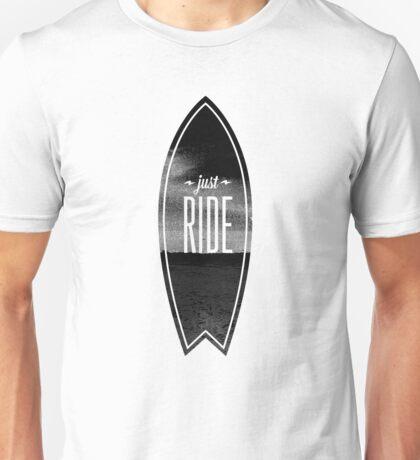 Just Ride - Surfer Style Motive Unisex T-Shirt
