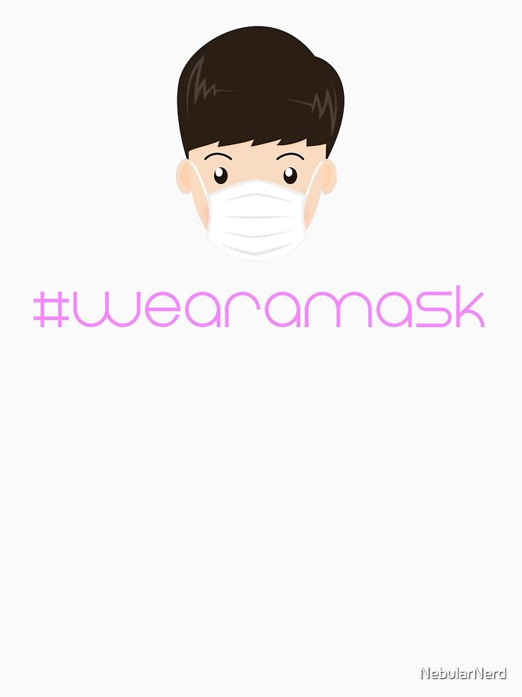 Guy wearing a facemask with hashtag #wearamask  by NebularNerd