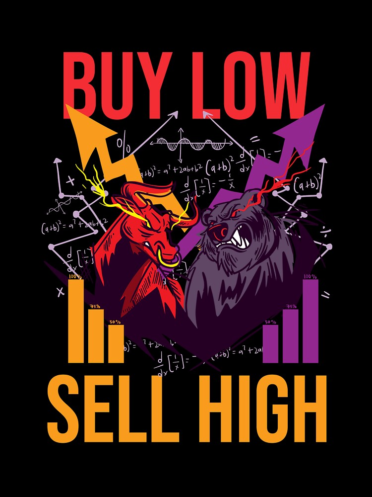 Buy Low Sell High Forex Investment Stock Markets Investor Kids T Shirt By Ornack Redbubble