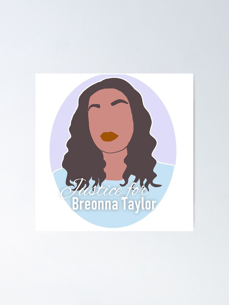 Justice For Breonna Taylor Poster By Kczotter Redbubble