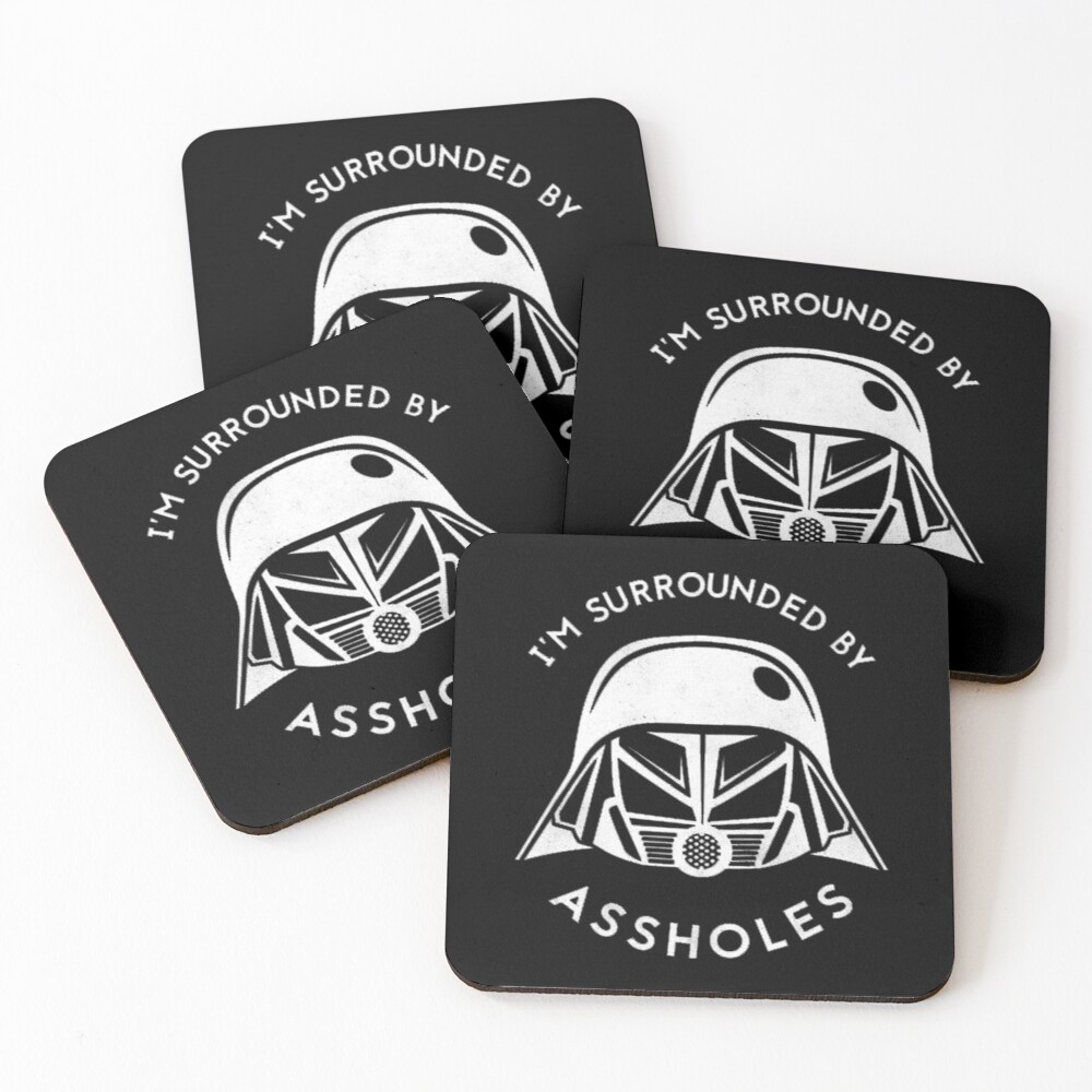 I'm Surrounded By Assholes Coasters (Set of 4)