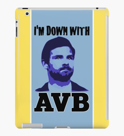 I'm Down With AVB iPad Case/Skin